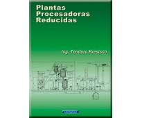 Plantas Procesadoras Reducidas - Análisis técnico - Digital