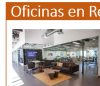 RENTA DE OFICINAS  CON SERVICIOS E IMAGEN CORPORATIVA DE PRIMER NIVEL