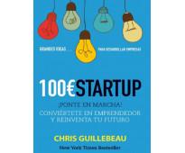 LIBRO: 100 E Startup - Ponte en Marcha - Chris Guillebeau