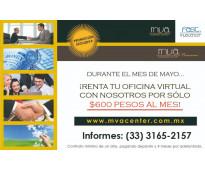 OFICINA VIRTUAL EN RENTA DESDE $600 PESOS