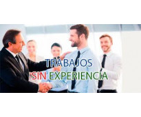 CONVOCATORIA DE TRABAJO CON O SIN EXPERIENCIA.