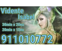 Isabel vidente 30min 20euros 911010772