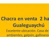 Excelente ubicación chacra 2 hectáreas gualeguaychú