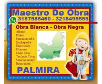 ★ palmira, maestro construccion, albañil, pintor, ornamentador, enchapador, elec...